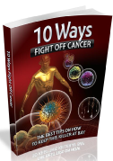 10_Ways_To_Fight_Off_Cancer.pdf